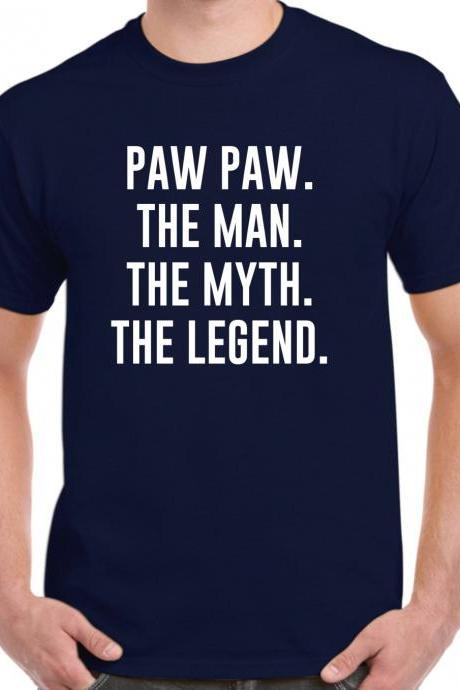 Paw Paw Shirt - Paw Paw Gift - The Man The Myth The Legend - Fathers Day Gift
