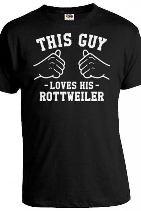This Guy Loves His Rottweiler Shirt Dog Owner Gift For Pet Lover T Shirt Animal Lover TShirt Dog Lover T-Shirt Gifts For Him Mens Tee