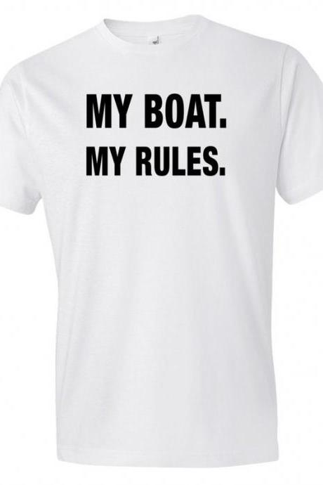 Boat Gift, Boat Shirt, Captain Gift, Captain Shirt, My Boat My Rules Shirt, Sail Gift, Sail Shirt Boating Shirt Pirate Shirt for Dad